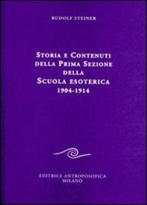 Storia e contenuti della prima sezione della scuola esoterica. 1904-1914