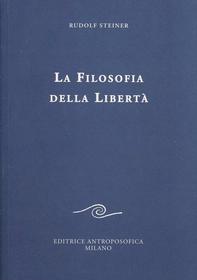 La filosofia della libertà....