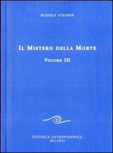 Il mistero della morte. Vol. 3
