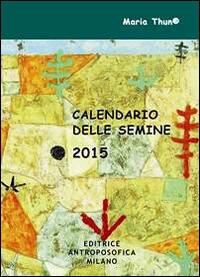Calendario Semine.Pdf Calendario Delle Semine 2015 Libro Scarica In Italiano