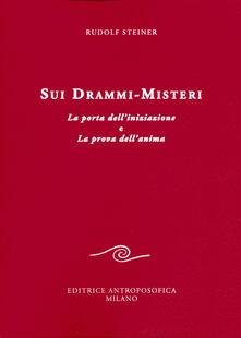 Sui drammi-misteri. La porta delliniziazione e La prova dellanima.pdf