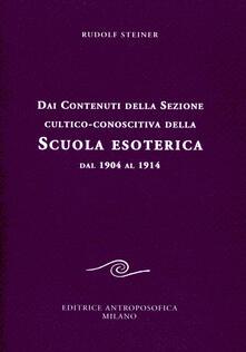 Dai contenuti della sezione cultico-conoscitiva della scuola esoterica. Dal 1904 al 1914.pdf