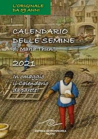 CALENDARIO DELLE SEMINE 2021
