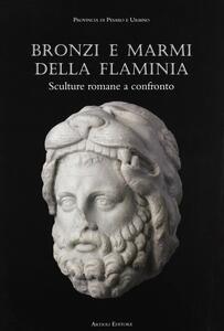Bronzi e marmi dalla Flaminia. Catalogo della mostra (Pergola, 15 giugno-3 novembre 2002)