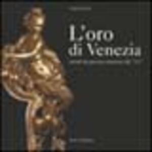 L' oro di Venezia. Arredi da parata veneziani del '700