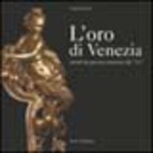 Letterarioprimopiano.it L' oro di Venezia. Arredi da parata veneziani del '700 Image