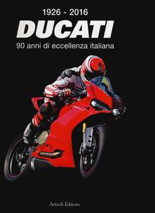 Recuperandoiltempo.it 1926-2016 Ducati. 90 anni di eccellenza italiana. Ediz. italiana e inglese Image