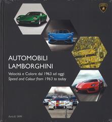 Ristorantezintonio.it Automobili Lamborghini. Velocità e colore dal 1963 ad oggi. Ediz. bilingue Image