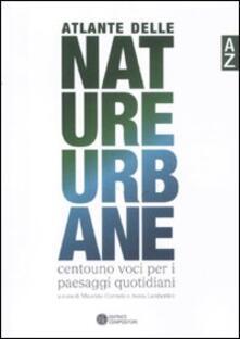 Milanospringparade.it Atlante delle nature urbane. Centouno voci per i paesaggi quotidiani Image