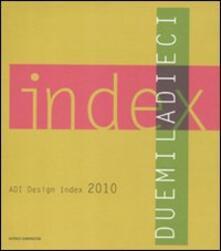 Capturtokyoedition.it ADI design index 2010. Ediz. italiana e inglese Image