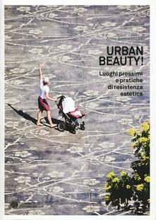 3tsportingclub.it Urban Beauty! Luoghi prossimi e pratiche di resistenza estetica Image