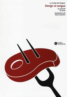 Design al sangue. 70 secondi di carne - copertina