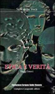 Libro Etica e verità. Saggi brevi Salvatore Veca