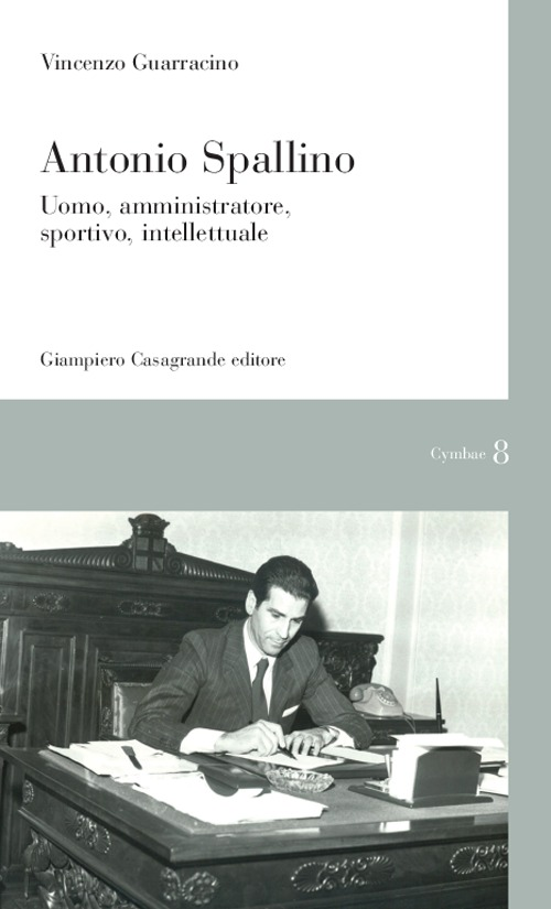 Antonio Spallino. Uomo, amm...