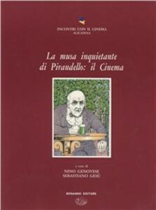 La musa inquietante di Pirandello: il cinema