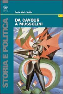 Da Cavour a Mussolini