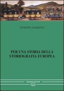 Per una storia della storiografia europea. Vol. 2