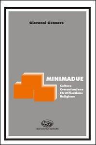 Minimadue. Cultura, comunicazione, stratificazione, religione