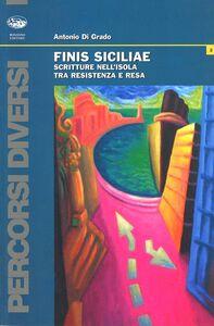 Foto Cover di Finis Siciliae, Libro di Antonio Di Grado, edito da Bonanno