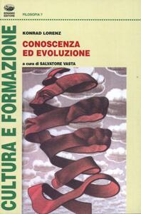 Conoscenza ed evoluzione - Konrad Lorenz - copertina