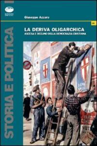 La deriva oligarchica. La parabola della DC catanese