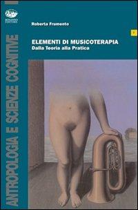 Elementi di musicoterapia. ...