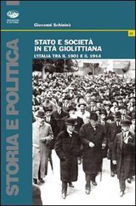 Stato e società in età giolittiana. L'Italia tra il 1901 e il 1914