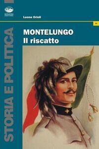Montelungo, il riscatto