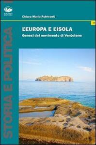 L' Europa e l'isola. Genesi del manifesto di Ventotene
