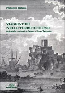Viaggiatori nelle terre di Ulisse