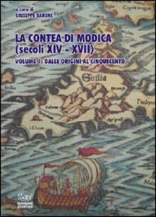 La contea di Modica (secoli XIV-XVII). Vol. 1: Dalle origini al Cinquecento..pdf