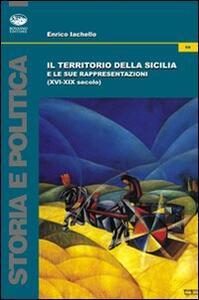 Il territorio della Sicilia e le sue rappresentazioni