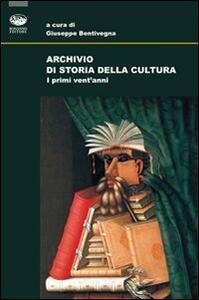 Archivio di storia della cultura. I primi vent'anni