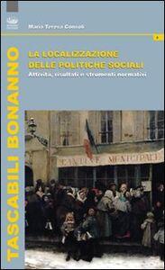 La localizzazione della politiche sociali. Attività, risultati e strumenti normativi