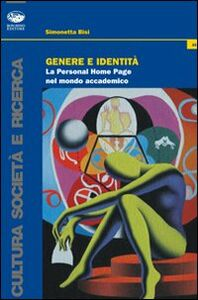 Genere e identità. La personal home page nel mondo accademico