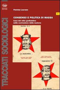 Consenso e politica di mass...