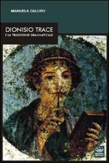 Capturtokyoedition.it Dionisio Trace e la traduzione grammaticale Image