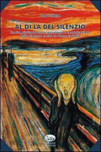 Al di là del silenzio. Teoria, giurisprudenza, psicologia e comunicazione della violenza contro le donne