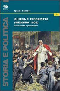 Chiesa e terremoto (Messina 1908). Solidarietà e polemiche