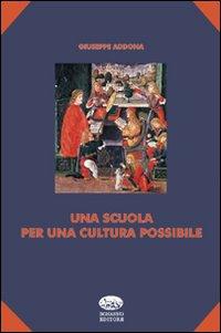 Una scuola per una cultura possibile