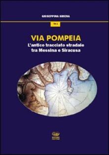 Via Pompeia. Lantico tracciato tra Messina e Siracusa.pdf