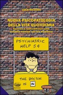 Listadelpopolo.it Nuova psicopatologia della nuova vita quotidiana. Equivoci e contraddizioni sulla malattia mentale nell'era mediatica Image