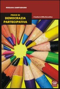 Prove di democrazia partecipativa. I cantieri di Rita Borsellino