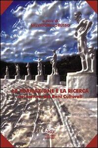La formazione e la ricerca nel settore dei beni culturali