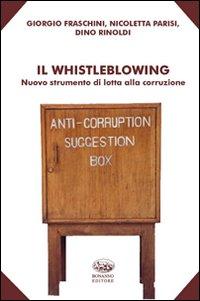 Il whistleblowing. Nuovo st...