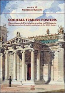 Filmarelalterita.it Cogitata tradere posteris. Figurazione dell'architettura antica nell'Ottocento Image