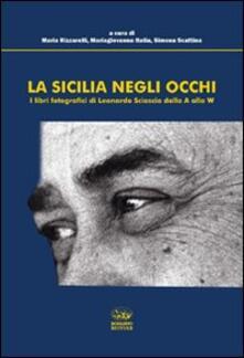 La Sicilia negli occhi. I libri fotografici di Leonardo Sciascia dalla A alla W.pdf