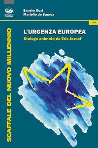 L' urgenza europea