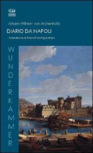 Diario di Napoli. Ediz. italiana e tedesca