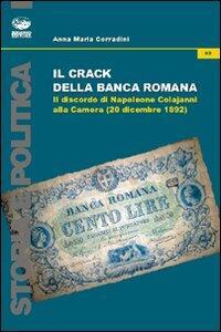 Il crack della Banca Romana. Il discorso di Napoleone Colajanni alla Camera (20 dicembre 1892)
